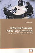 Reforming Australian Public Sector Accounting
