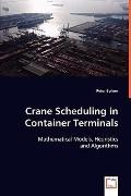 Crane Scheduling In Container Terminals