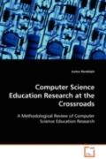 Computer Science Education Research at the Crossroads: A Methodological Review of Computer S...