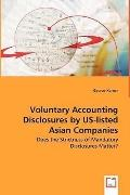Voluntary Accounting Disclosures By Us-Listed Asian Companies - Does The Strictness Of Manda...