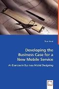 Developing The Business Case For A New Mobile Service