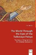 Through The Eyes Of The Tolkovaya Paleya