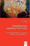 Repealing State Legislative Term Limits