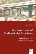 Risk Assessment Of Existing Bridge Structures