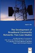 The Development Of Broadband Community Networks
