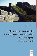 Allowance Systems in Investment Laws in China and Hungary