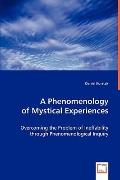 A Phenomenology of Mystical Experiences