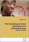 The Psychological Sense Belonging in of adolescents boys: Cultivating a Sense