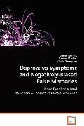 Depressive Symptoms and Negatively-Biased False Memories
