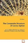 The Composite Structure of Cactus Spines