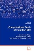 Computational Study of Fluid Particles