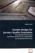 Sample Design For Survey's Quality Evaluation