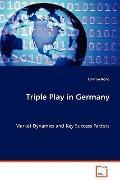 Triple Play In Germany