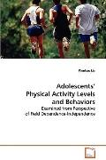 Adolescents' Physical Activity Levels And Behaviorse