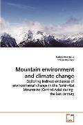 Mountain environment and climate change: Exploring indirect evidences of environmental chang...