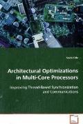 Architectural Optimizations in Multi-Core Processors