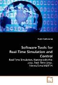 Software Tools For Real-Time Simulation And Control - Real-Time Simulation, Hardware-In-The-...