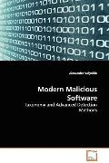 Modern Malicious Software: Taxonomy and Advanced Detection Methods