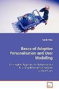 Basics Of Adaptive Personalisation And User Modelling
