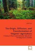 The Origin, Diffusion, and Transformation  of