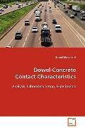 Dowel-Concrete Contact Characteristics