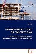 Time-Dependent Effect On Concrete Slab