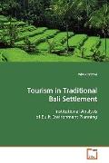 Tourism in Traditional Bali Settlement: Institutional Analysis of Built Environment Planning