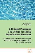 2-D Signal Processing And Coding For Digital Page- Oriented Memories