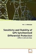 Sensitivity And Stability Of Gps Synchronised Differential Protection