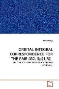 ORBITAL INTEGRAL CORRESPONDENCE FOR THE PAIR (G2,  Sp(1;R)): VIA THE CAUCHY HARISH-CHANDRA I...