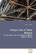 Fatigue Life Of Steel Bridges