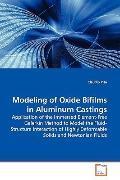 Modeling Of Oxide Bifilms In Aluminum Castings