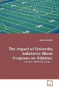 The Impact Of University Substance Abuse Programs On Athletes