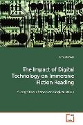 The Impact of Digital Technology on Immersive Fiction Reading: A cognitive-phenomenological ...
