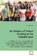 An Analysis of School Funding at the Student Level: A Detailed Look at How School Sites Allo...