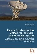 Remote Synchronization Method for the Quasi-Zenith Satellite System: study of a novel satell...