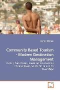 Community Based Tourism - Modern Destination  Management: in Peripheral Areas, based on the ...