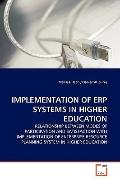 IMPLEMENTATION OF ERP SYSTEMS IN HIGHER EDUCATION: RELATIONSHIP BETWEEN MODES OF PARTICIPATI...