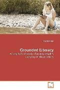 Grounded Literacy: A longitudinal study of young peoples everyday media practices