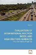 EVALUATION OF INTERNATIONAL FRICTION INDEX AND HIGH-FRICTION SURFACES