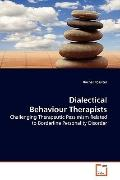 Dialectical Behaviour Therapists: Challenging Therapeutic Pessimism Related to  Borderline P...