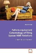 Pattern-equivariant Cohomology of Tiling Spaces With Rotations: A Most Serious Endeavor