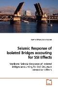 Seismic Response of Isolated Bridges accouting for SSI Effects: Nonlinear Seismic Response o...