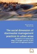 The social dimension of stormwater management practices in urban areas: Application of Susta...