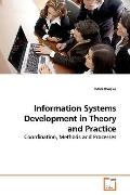 Information Systems Development in Theory and Practice: Coordination, Methods and Processes