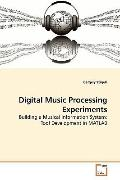 Digital Music Processing Experiments: Building a Musical Information System: Tool Developmen...