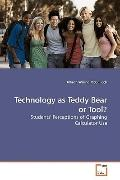 Technology as Teddy Bear or Tool?: Students' Perceptions of Graphing Calculator Use