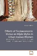 Effects of Socioeconomic Status on Hijab Styles in Urban Iranian Women