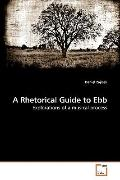 A Rhetorical Guide to Ebb: Explorations of a musical process
