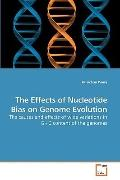 The Effects of Nucleotide Bias on Genome Evolution: The causes and effects of wide variation...
